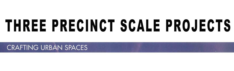 Three-Precinct-Scale-Projects-W